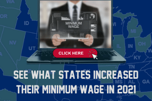 See what states increased their minimum wage in 2021