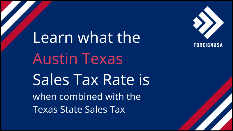Read more about the article Austin Texas Sales Tax Rate