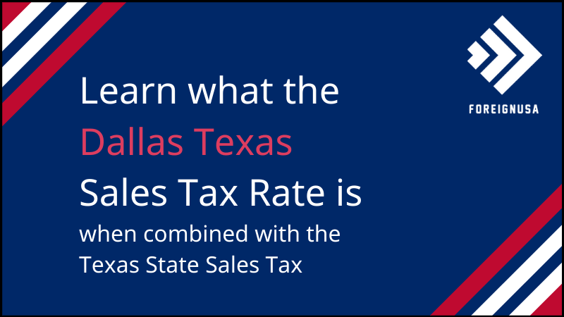 Read more about the article Dallas Texas Sales Tax Rate