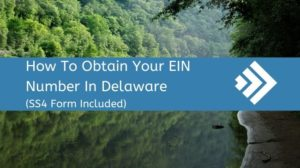 How to get an EIN Number in Delaware