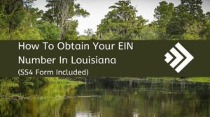 How to Get an EIN Number in Louisiana