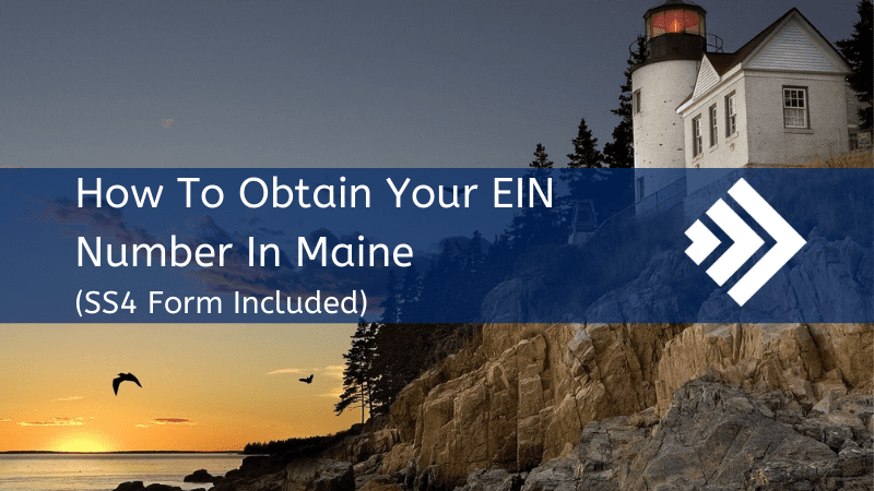 How to get your EIN Number in Maine