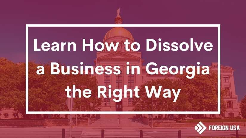 How to dissolve a business in Georgia