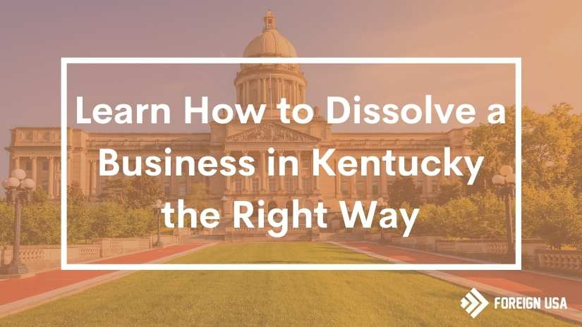 How to dissolve a business in Kentucky