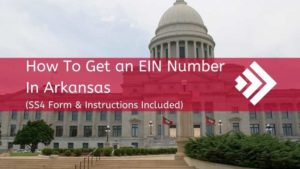 How to Get an EIN Number in Arkansas