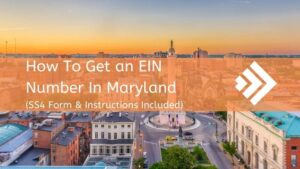 How to Get an EIN Number in Maryland