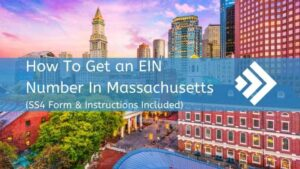 How to Get an EIN Number in Massachusetts