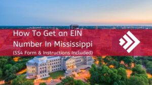 How to Get an EIN Number in Mississippi