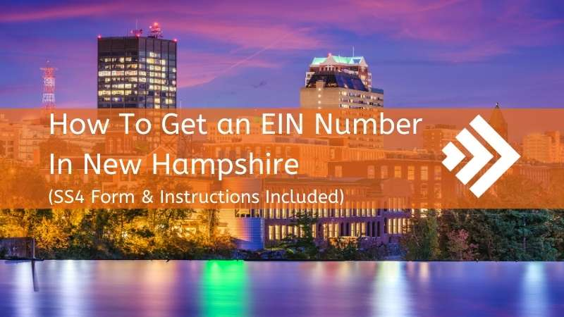 How to Get an EIN Number in New Hampshire