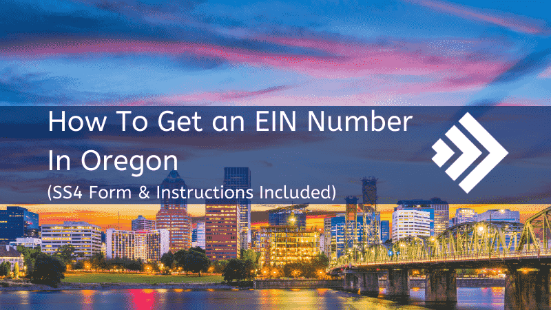 How to Get an EIN Number in Oregon