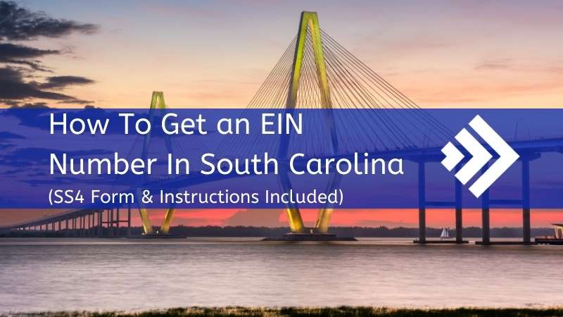 How to Get an EIN Number in South Carolina