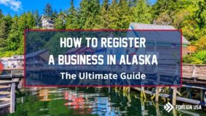 How to Register a Business in Alaska