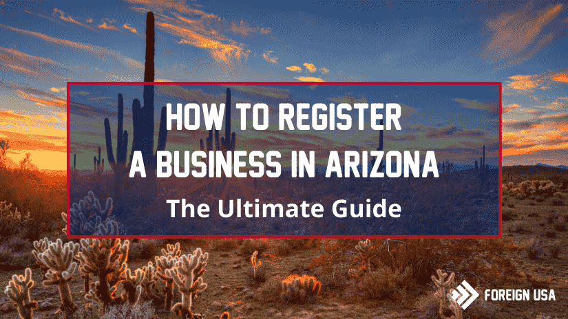 How to Register a Business in Arizona