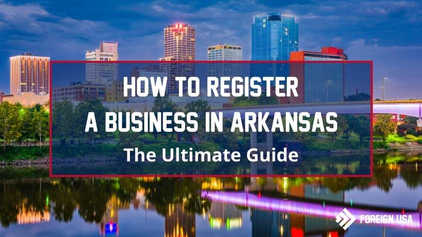How to Register a Business in Arkansas