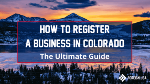 How to Register a Business in Colorado