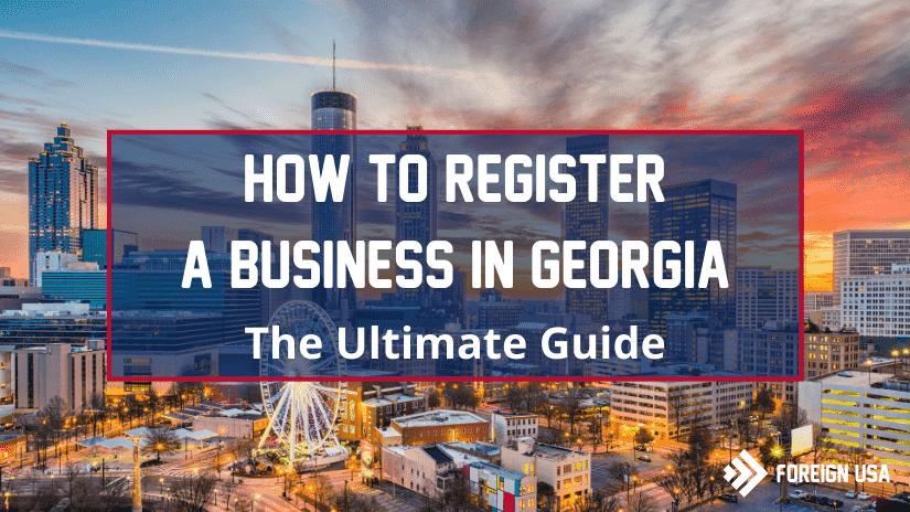 Learn How to Register a Business in Georgia