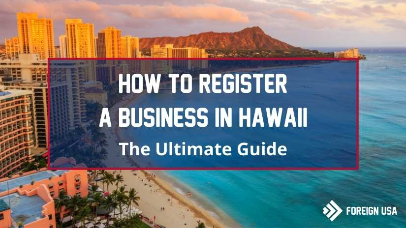 Read more about the article Learn How to Register a Business in Hawaii