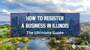 Learn How to Register a Business in Illinois