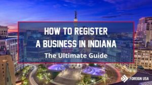 How to Register a Business in Indiana