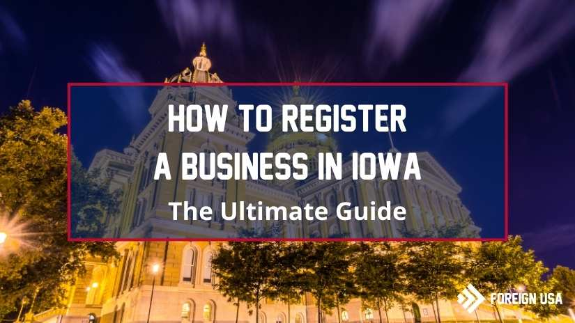 Learn How to Register a Business in Iowa