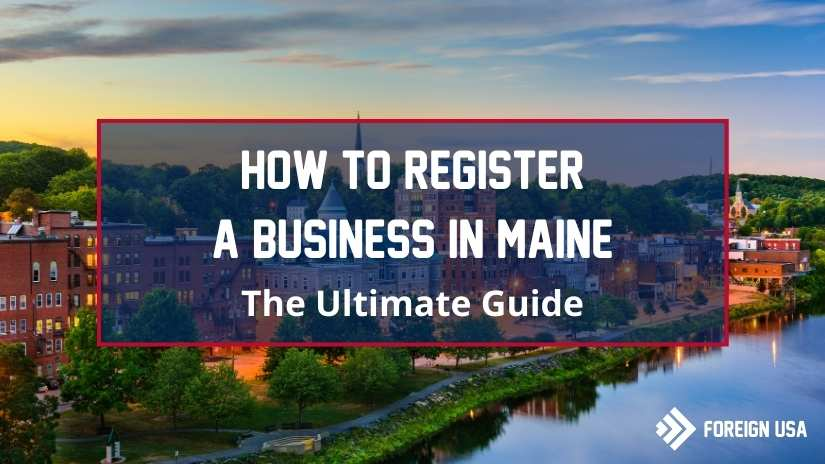 Learn how to register a business in Maine
