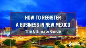 How to Register a Business in New Mexico