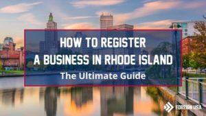 Learn How to Register a Business in Rhode Island