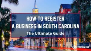 Learn How to Register a Business in South Carolina