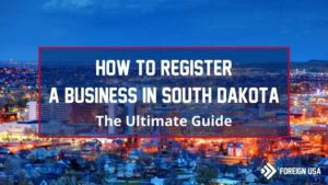 Learn How to Register a Business in South Dakota