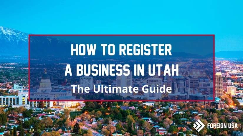 How to Register a Business in Utah