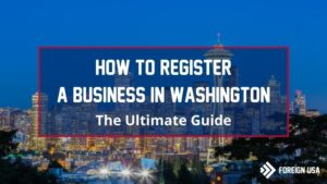 How to Register a Business in Washington State