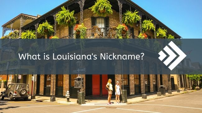Read more about the article Louisiana's Nickname