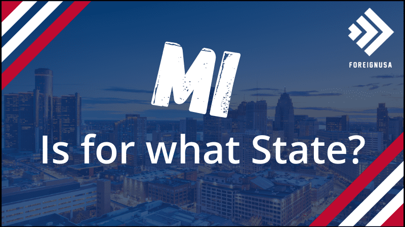 MI is for what State