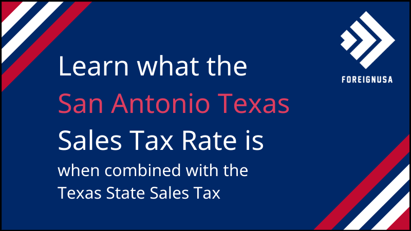 Read more about the article San Antonio Sales Tax Rate