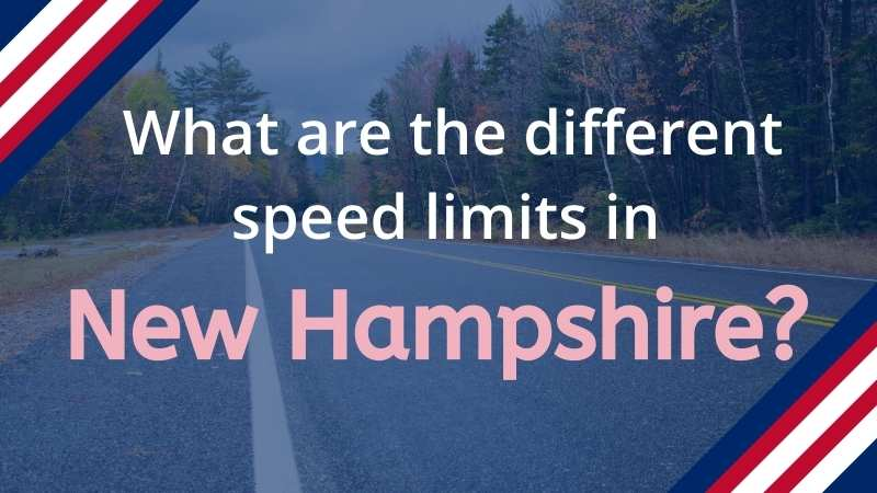 What are the speed limits in New Hampshire?