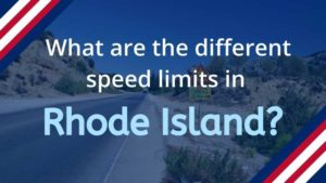 What is the Speed Limit in Rhode Island