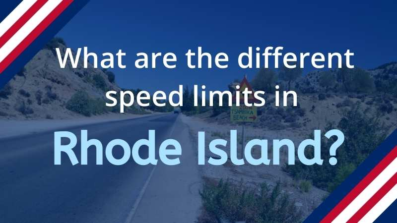 Read more about the article What is the Speed Limit in Rhode Island