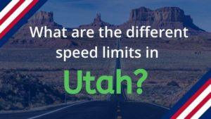 What are the Speed Limits in Utah