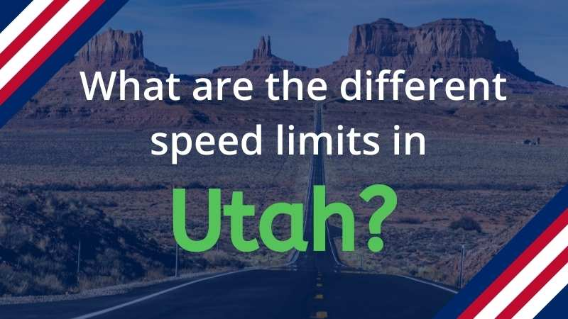 Read more about the article What are the Speed Limits in Utah
