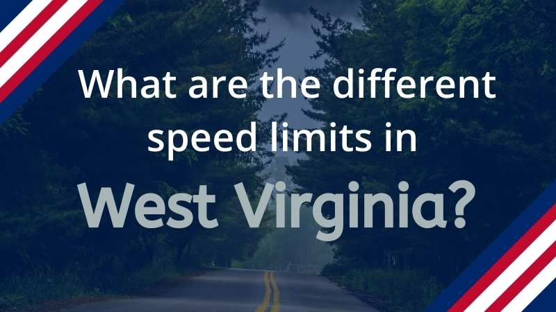 Read more about the article What is the Speed Limit in West Virginia?