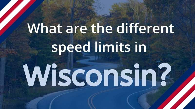Read more about the article What are the Speed Limits in Wisconsin