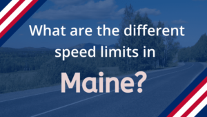 Speed Limits in Maine