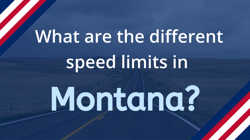Read more about the article What is the Speed Limit in Montana