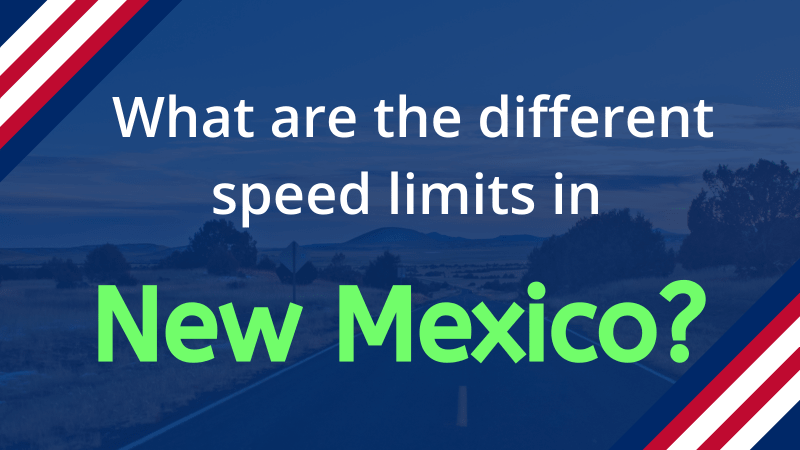 Speed Limits in New Mexico