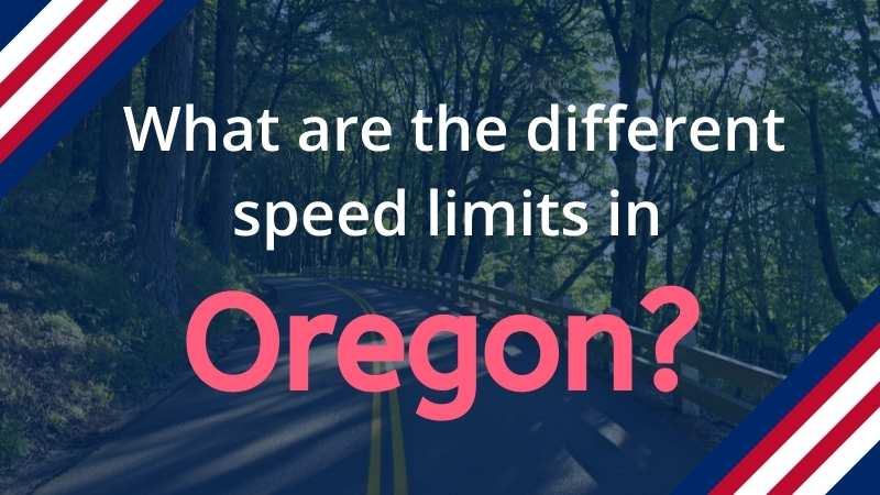 Read more about the article Speed Limits in Oregon