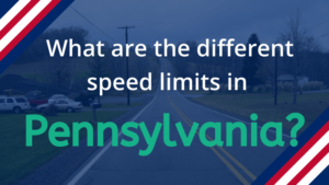 Speed Limits in Pennsylvania