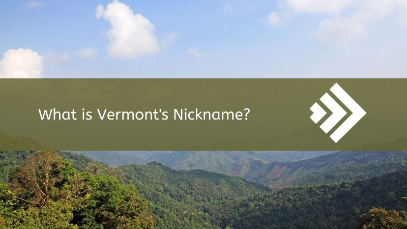 Read more about the article Vermont Nickname