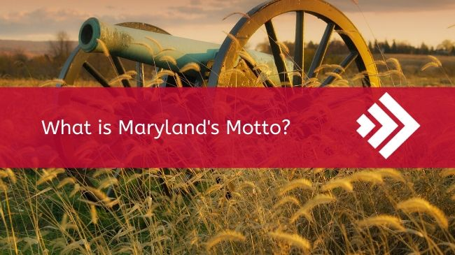 What is Marylands Motto?